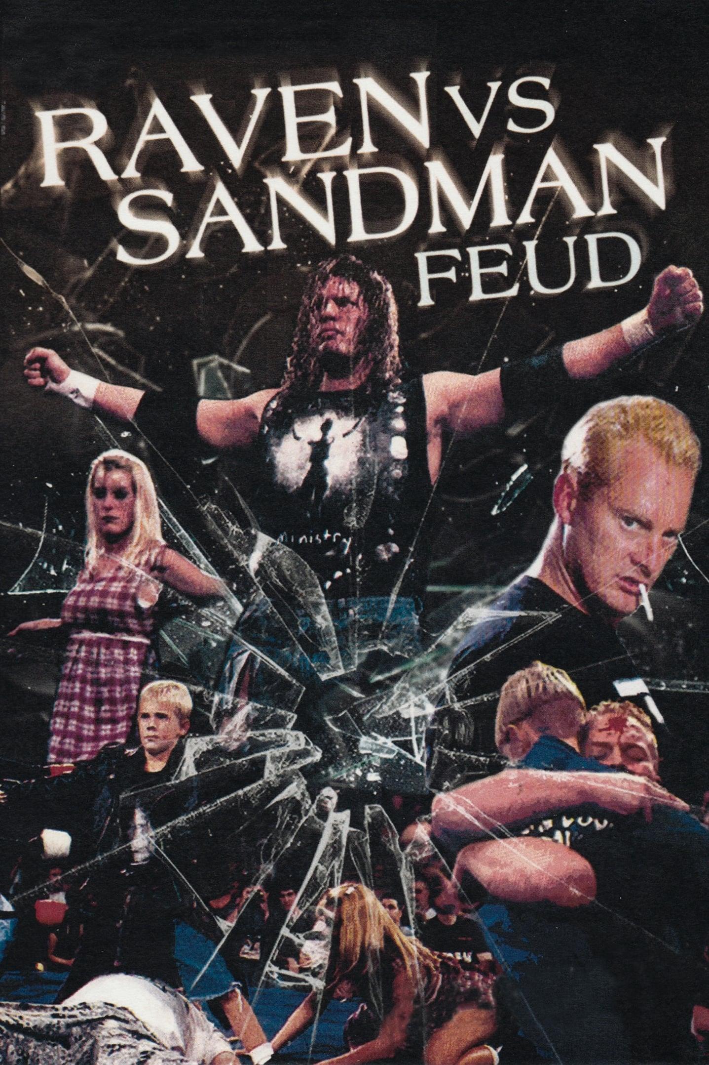 Raven vs Sandman Feud