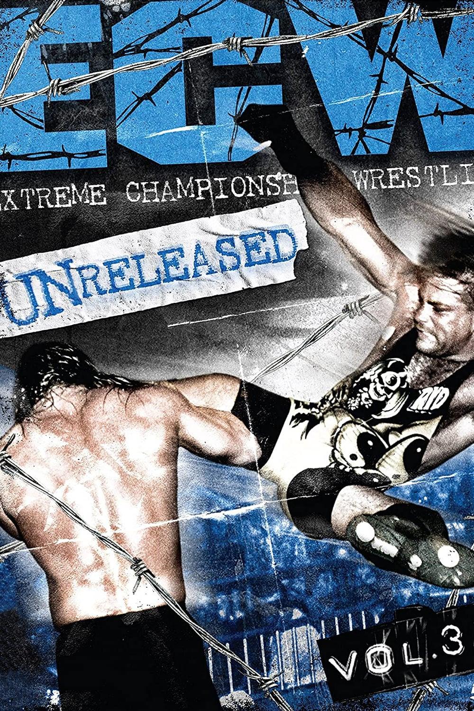 WWE: ECW - Unreleased Vol. 3