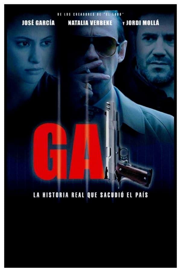 G.A.L.Grupo Anti-Terrorista de Liberação