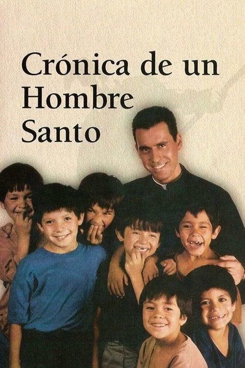 Crónica de un hombre santo