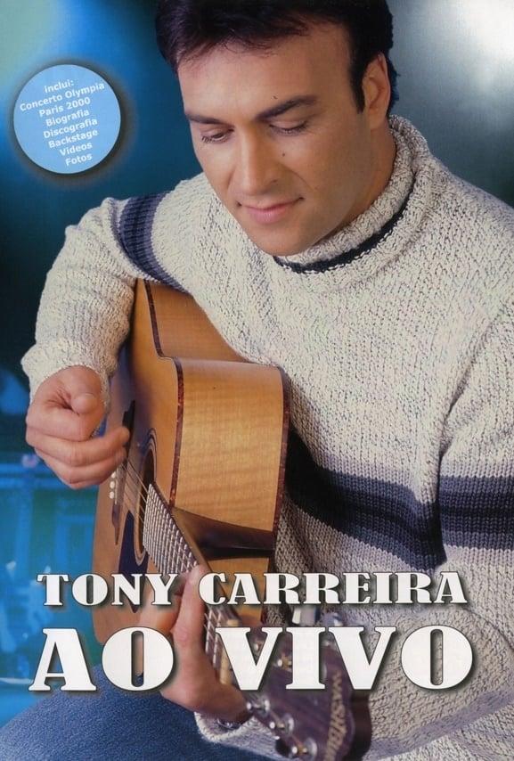 TONY CARREIRA - AO VIVO