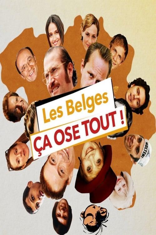 Les Belges ça ose tout