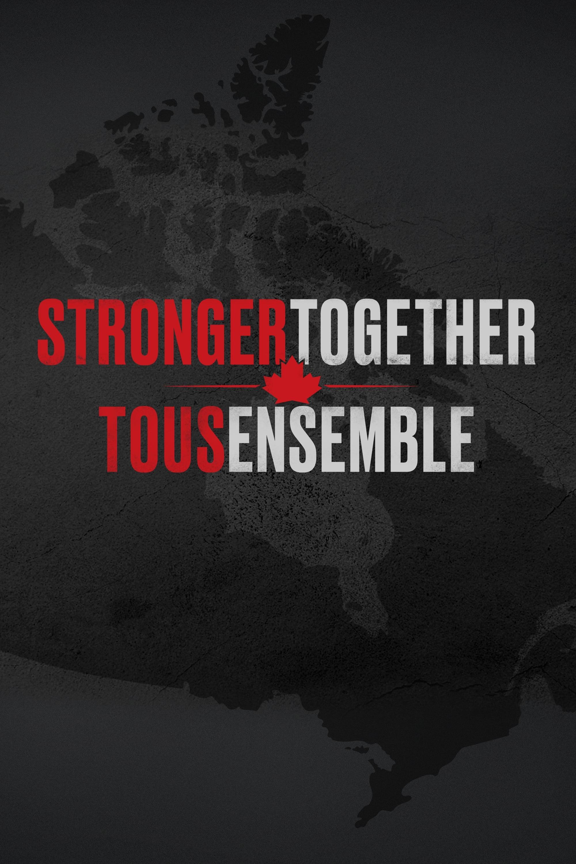 Stronger Together, Tous Ensemble