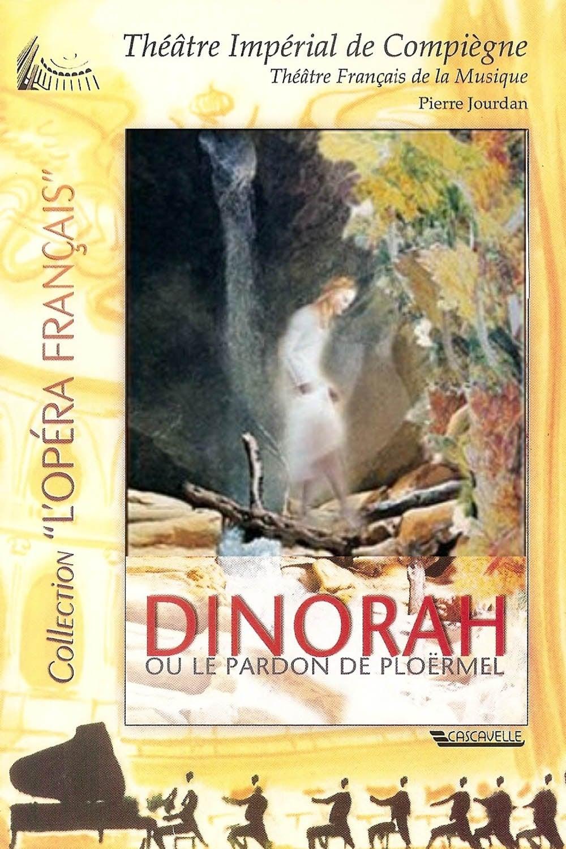 Dinorah, or The Pardon of Ploërmel