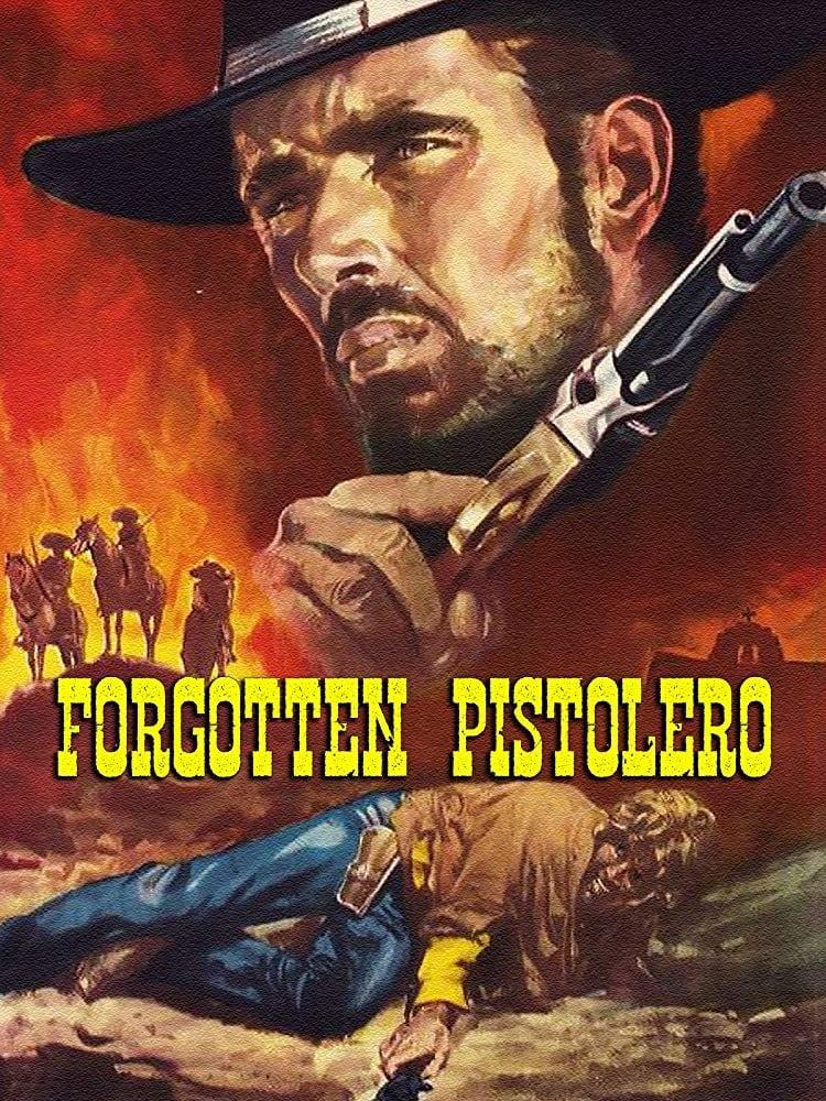 Forgotten Pistolero