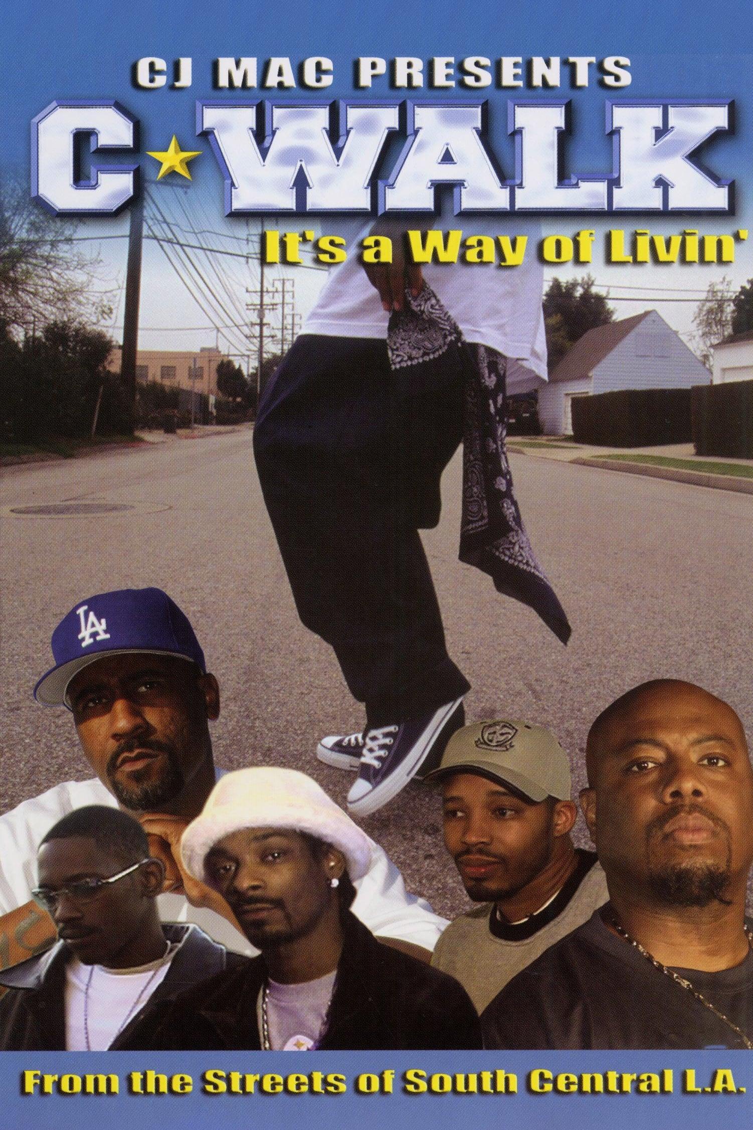 C-Walk: It's a Way of Livin'