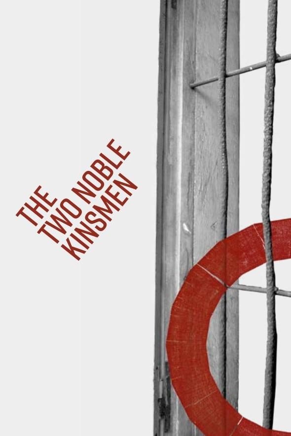 The Two Noble Kinsmen: Live from Shakespeare's Globe