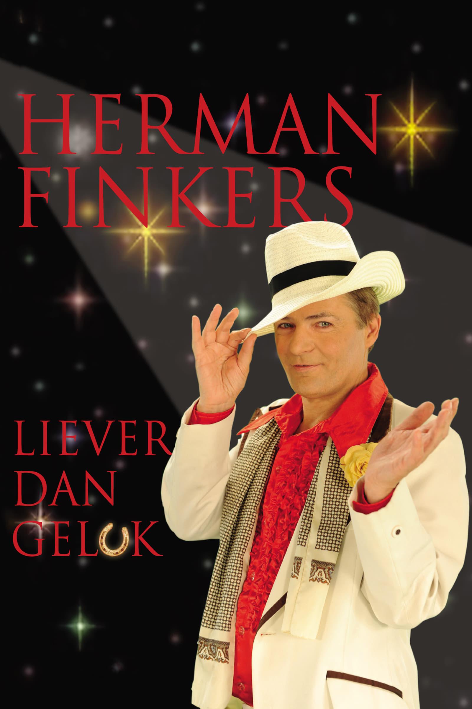 Herman Finkers: Liever Dan Geluk