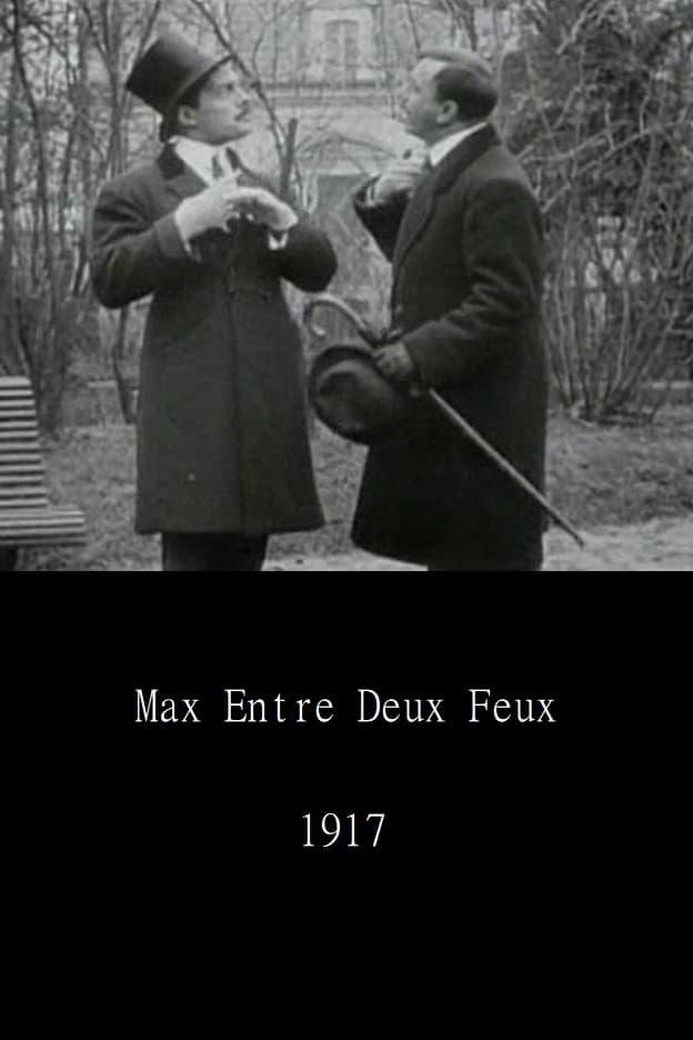 Max entre deux feux