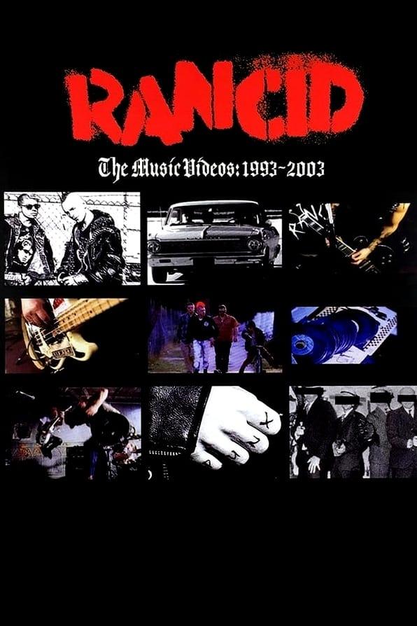 Rancid: The Music Videos: 1993-2003