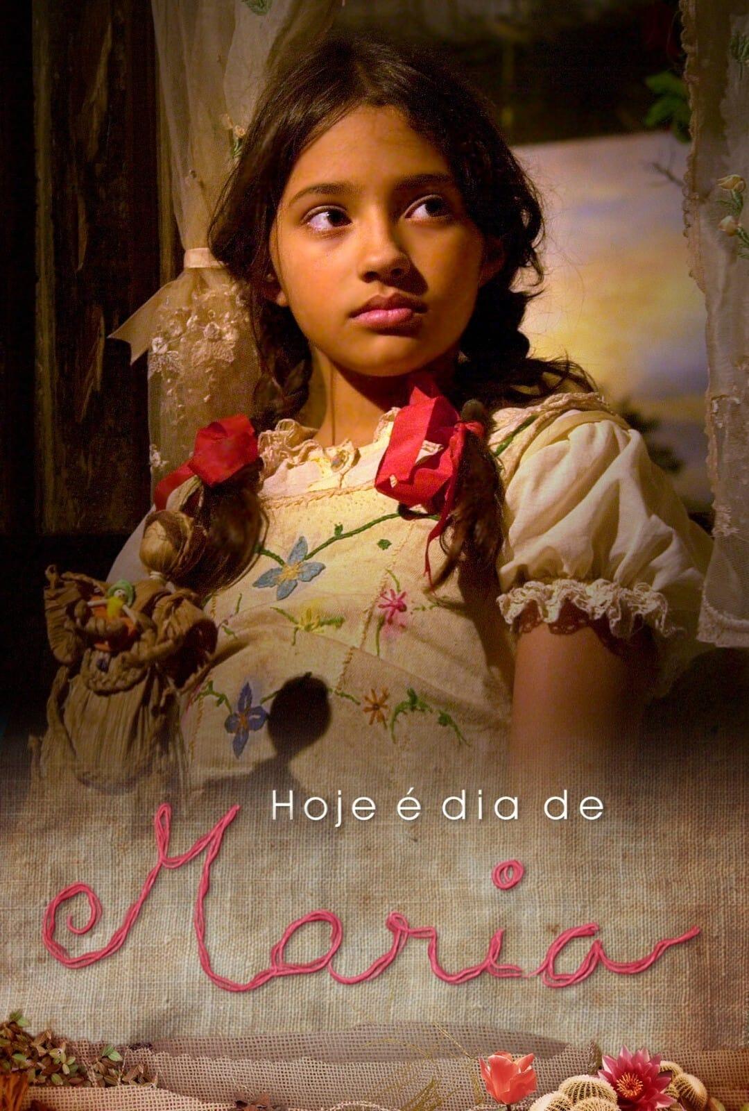 Hoje é Dia de Maria: O Filme