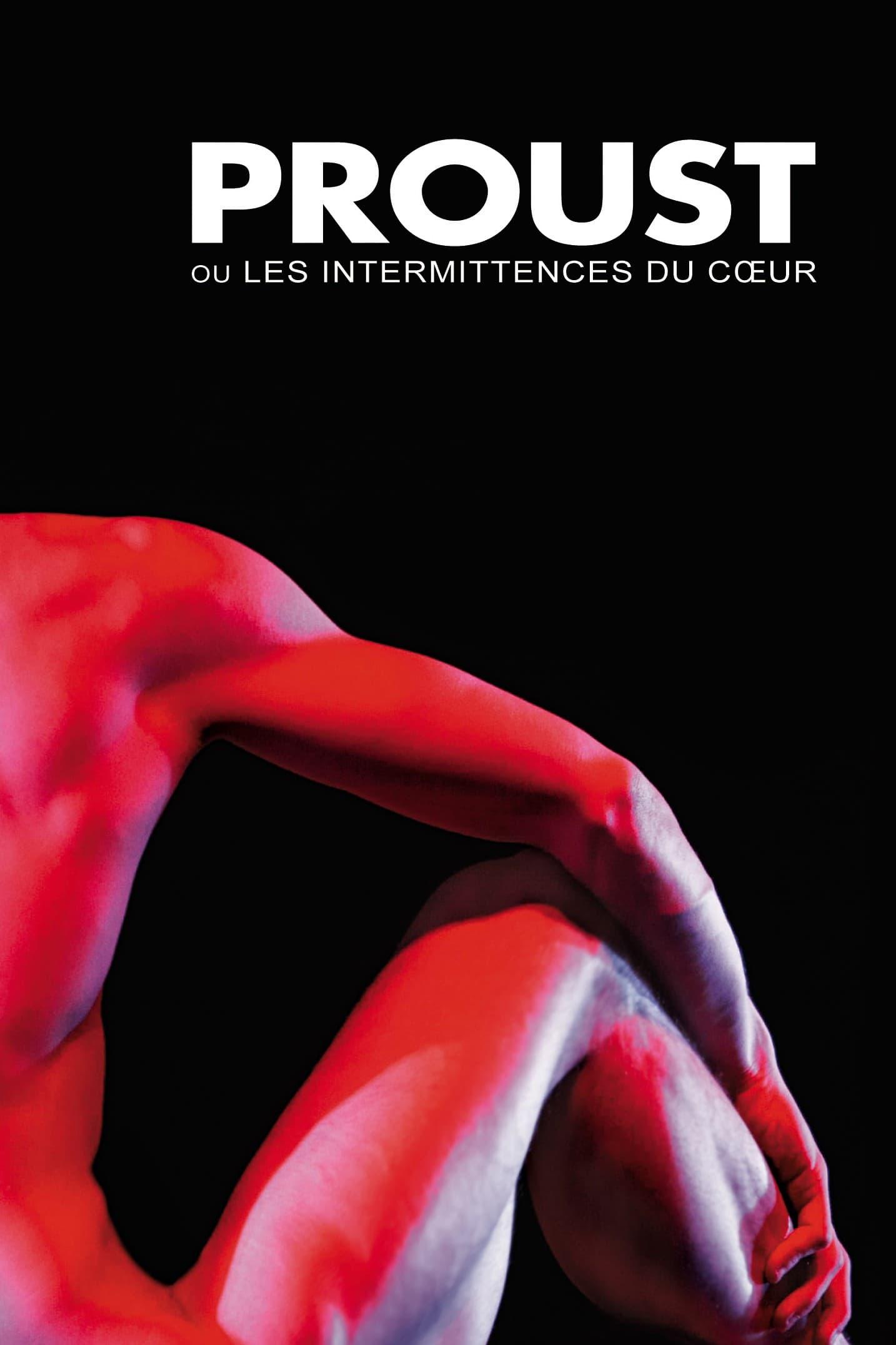 Proust ou les Intermittences du cœur