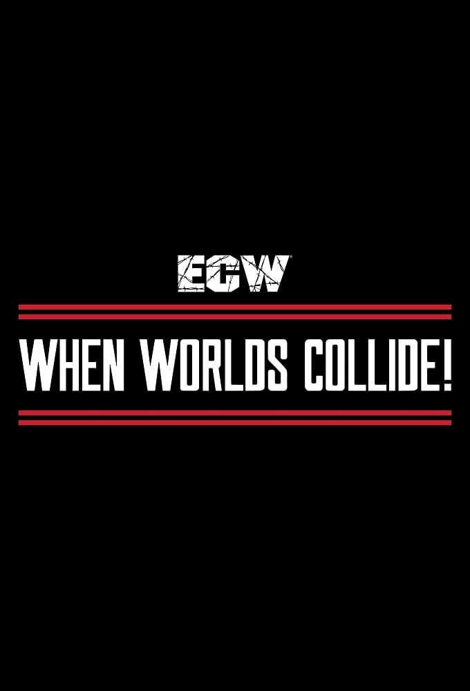 ECW When Worlds Collide