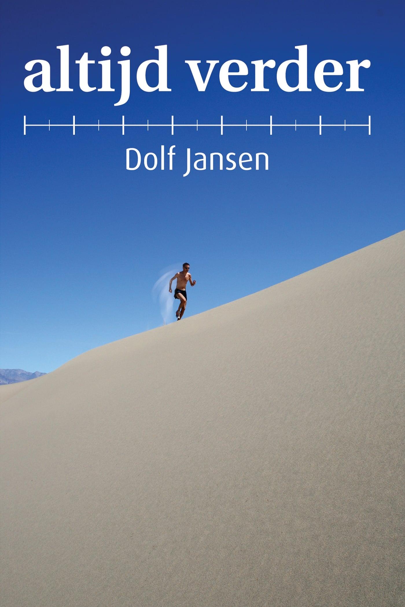 Dolf Jansen: Altijd Verder