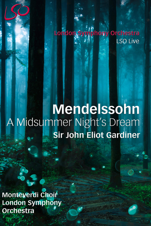 Mendelssohn - Symphony No 1 (London version) - A Midsummer Night's Dream