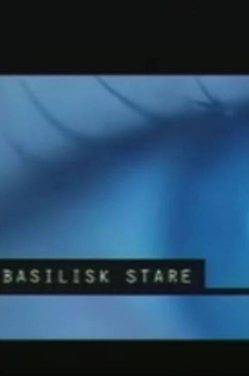 Basilisk Stare