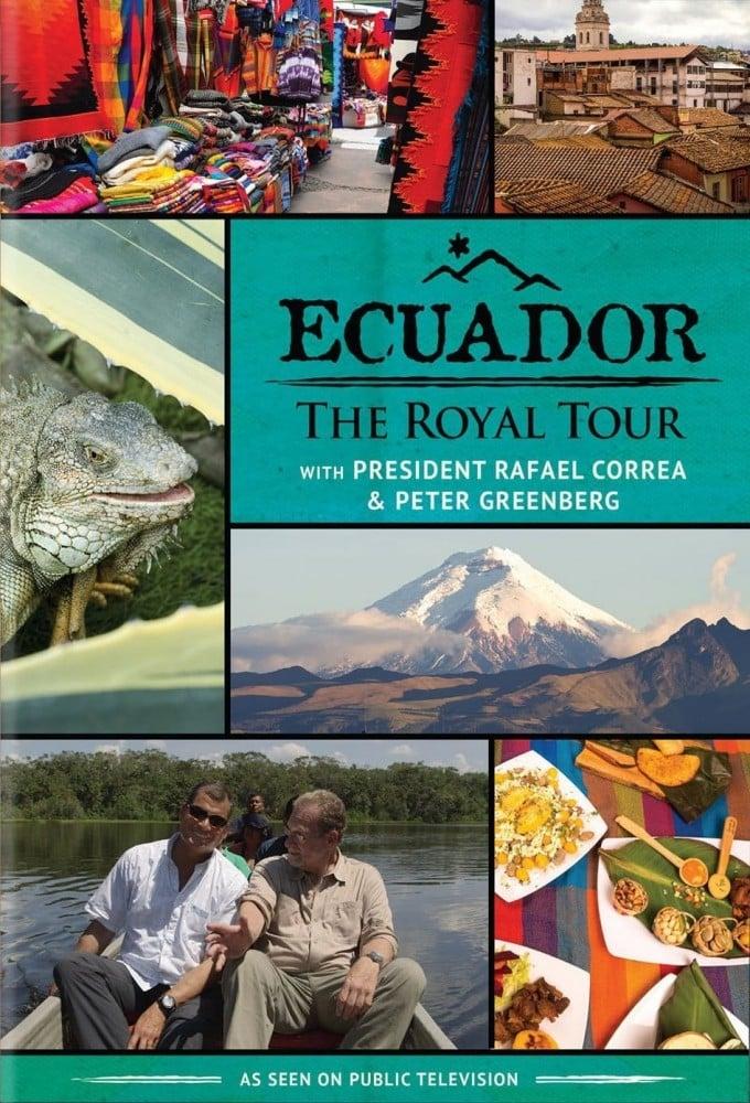 Ecuador: The Royal Tour