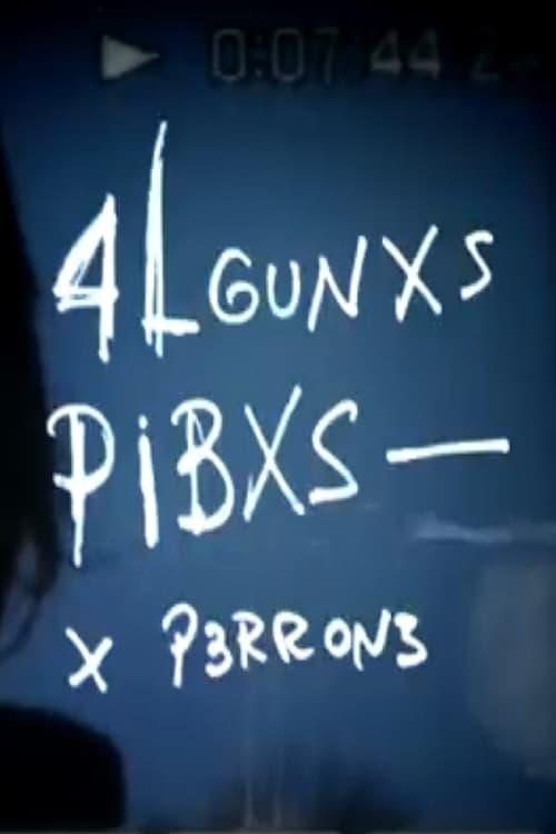 4lgunxs Pibxs