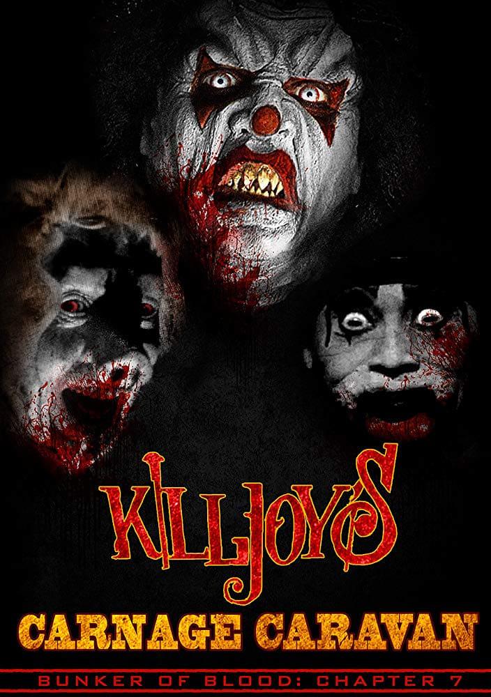 Bunker Of Blood: Chapter 7: Killjoy's Carnage Caravan
