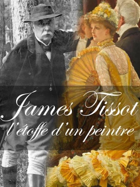 James Tissot: L'étoffe d'un peintre