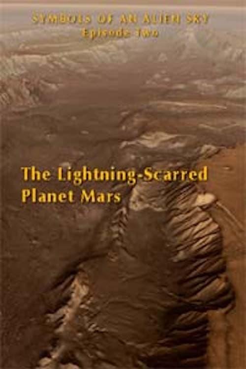 The Lightning-Scarred Planet Mars