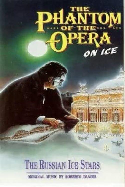 The Phantom of the Opera on Ice