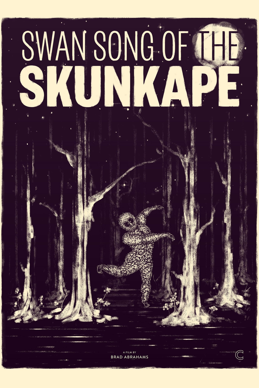 Swan Song of the Skunk Ape