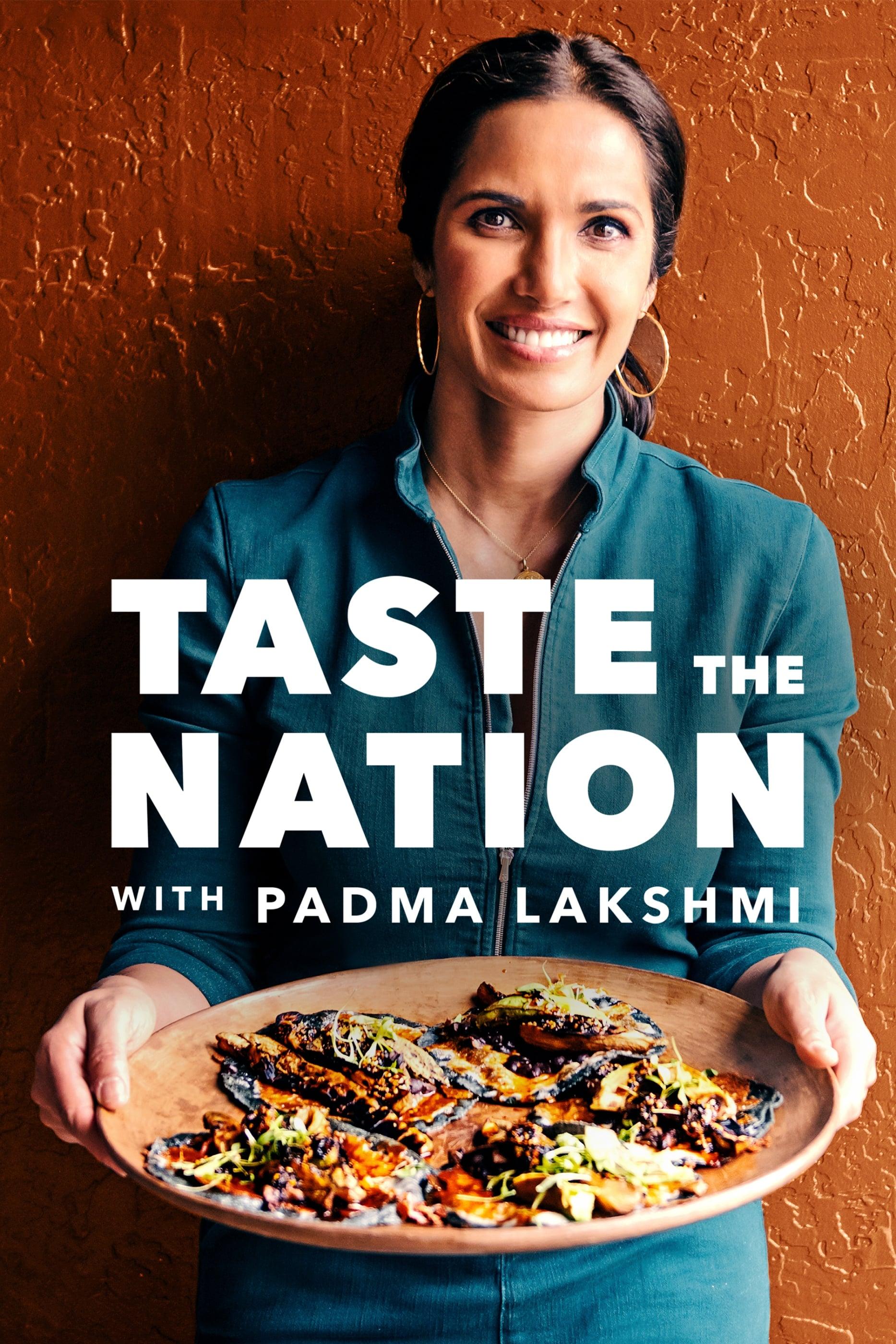 Taste the Nation with Padma Lakshmi