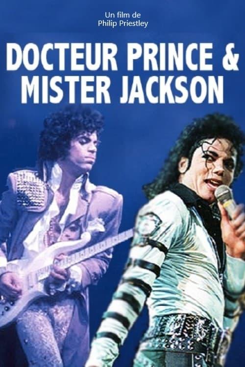 Doctor Prince & Mister Jackson