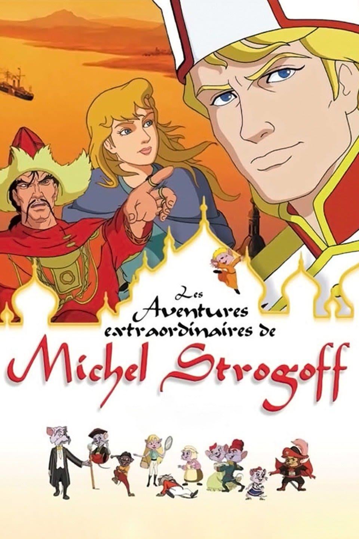 As Extraordinárias Aventuras de Michel Strogoff