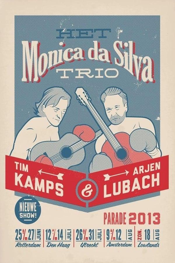 Arjen Lubach & Tim Kamps: Het Monica Da Silva Trio