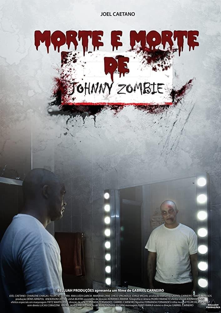 Morte e Morte de Johnny Zombie