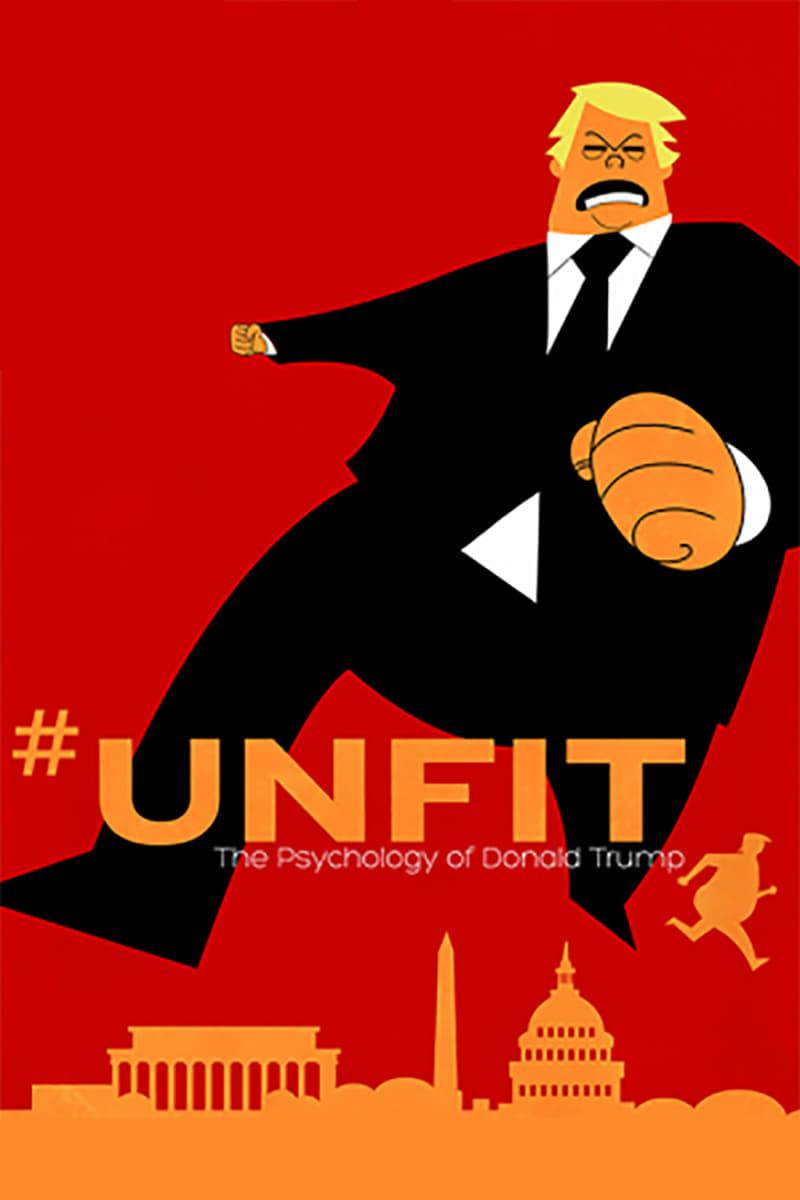 #UNFIT: The Psychology of Donald Trump