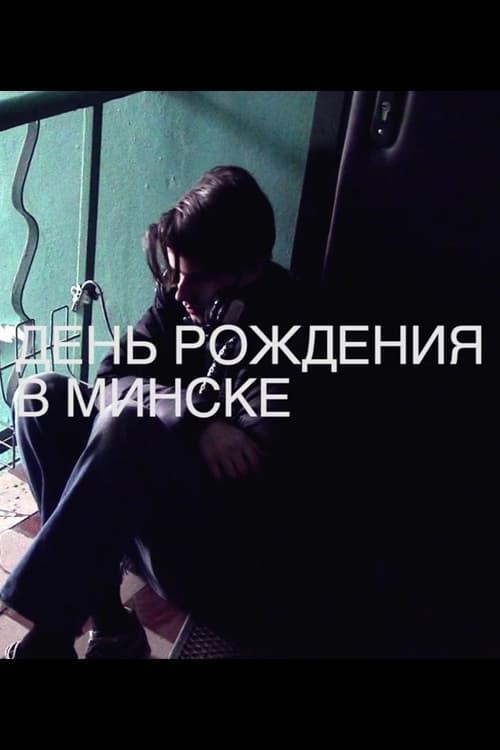 A Birthday in Minsk