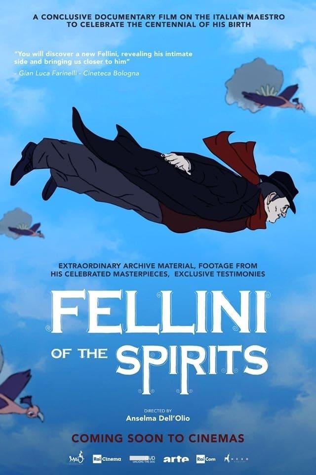Fellini of the Spirits