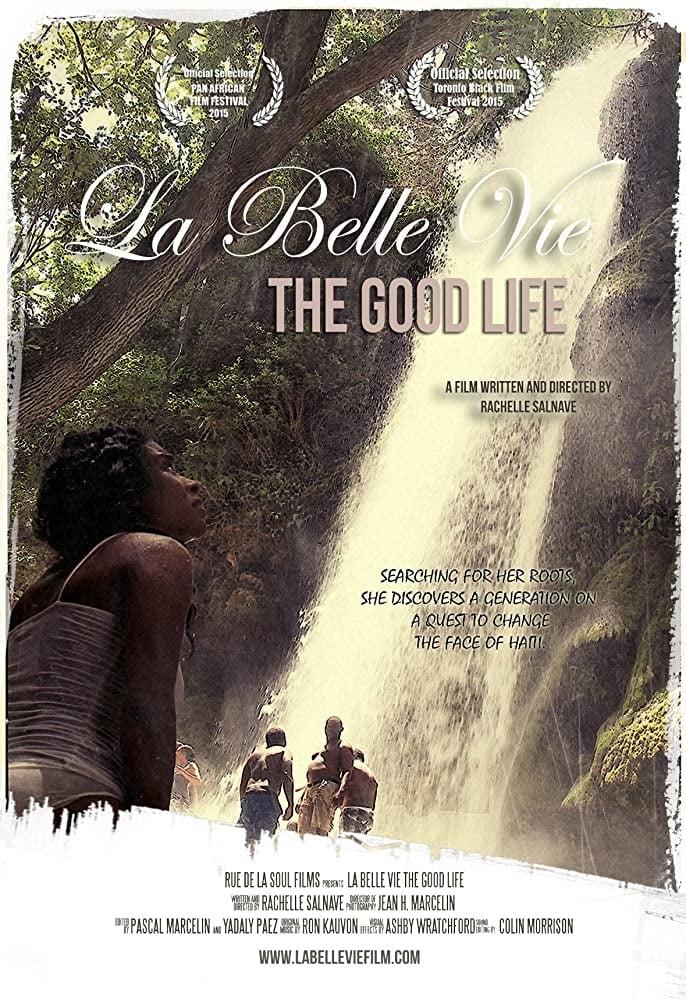 La Belle Vie: The Good Life