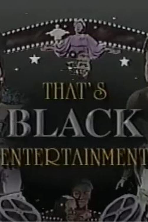 That's Black Entertainment