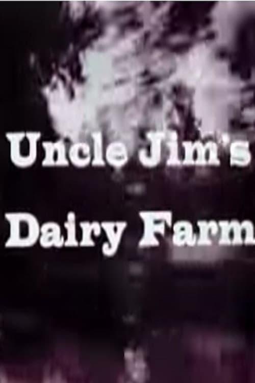 Uncle Jim's Dairy Farm