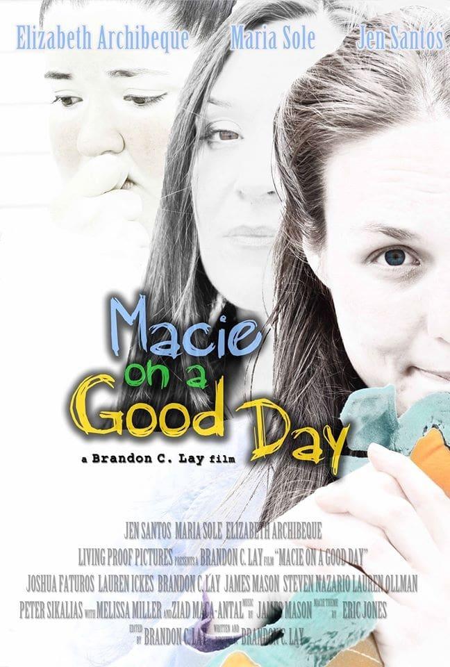 Macie on a Good Day