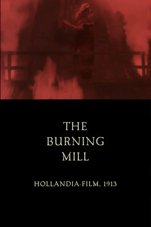 The Burning Mill
