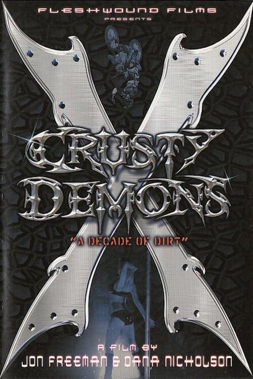 Crusty Demons 10: A Decade of Dirt