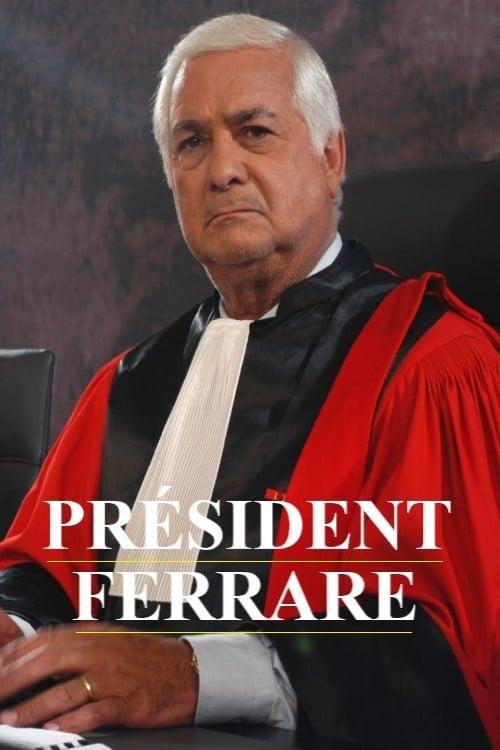 Le Président Ferrare