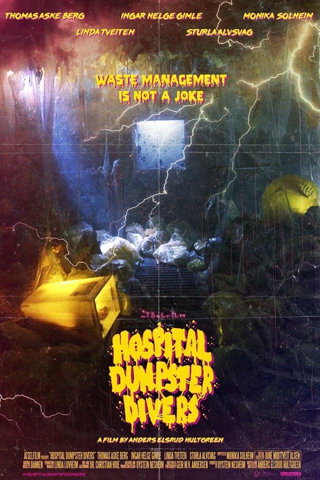 Hospital Dumpster Divers