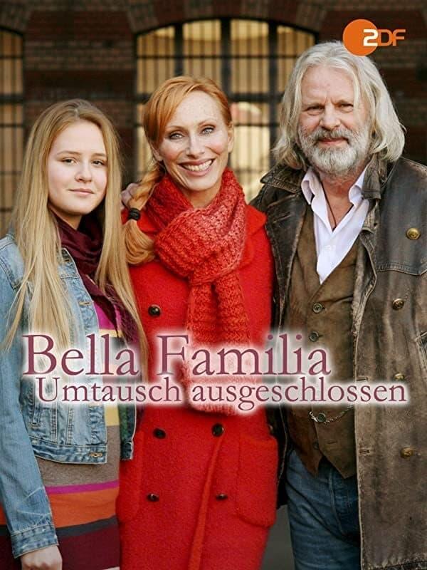 Bella Familia: Umtausch ausgeschlossen
