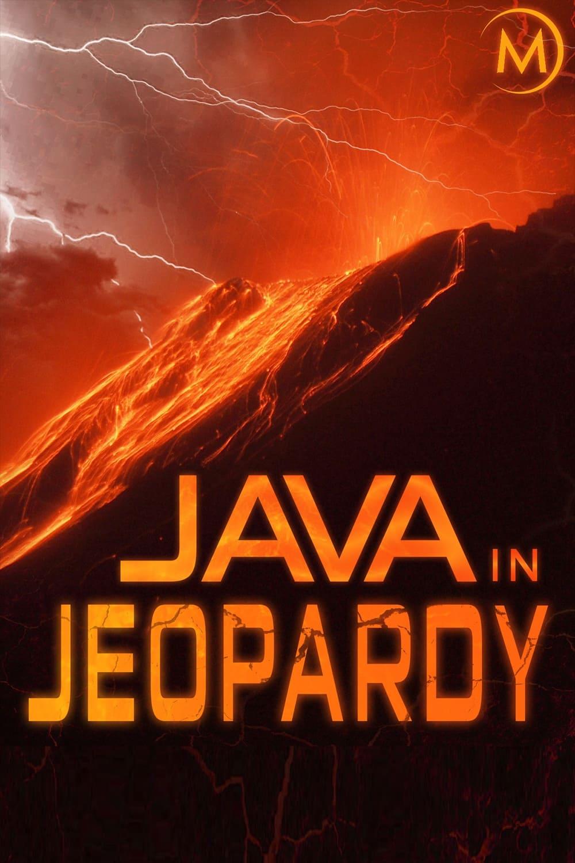 Java in Jeopardy - Exploring the Volcano