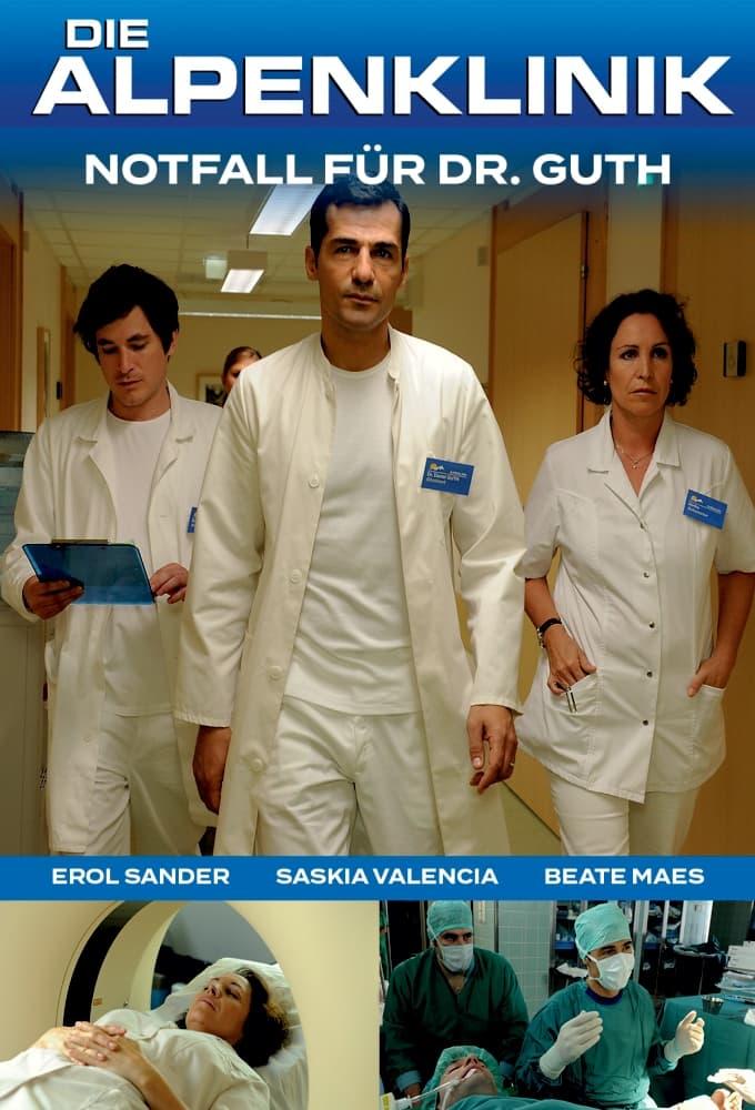Die Alpenklinik - Notfall für Dr. Guth