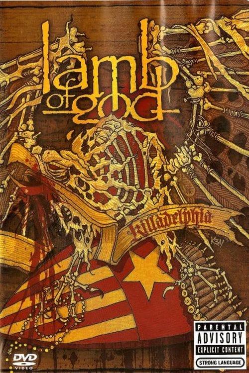 Lamb Of God: Killadelphia