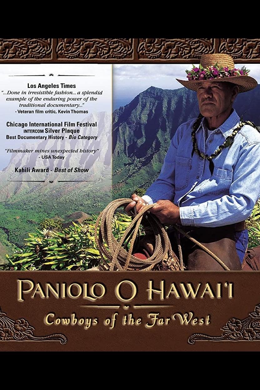 Paniolo O Hawai'i: Cowboys of the Far West
