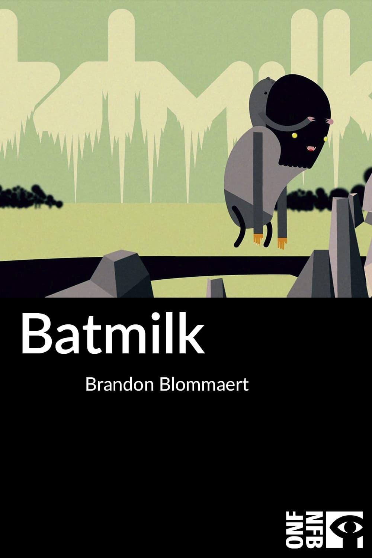 Batmilk