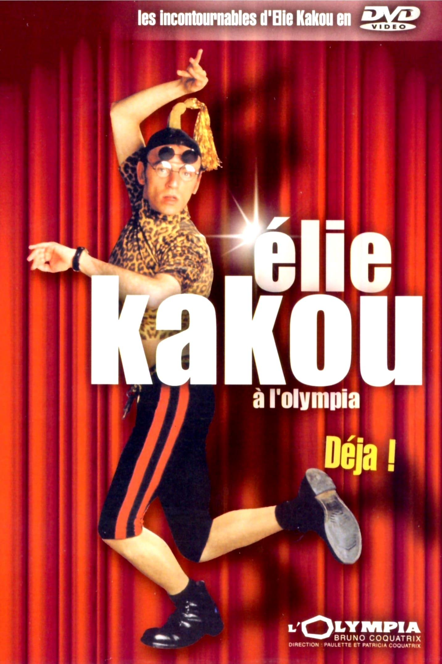 Élie Kakou - Déjà ! (À l'Olympia)